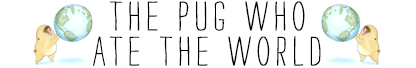 The Pug Who Ate The World -